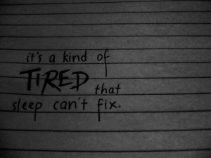 tired-sleep-cant-fix