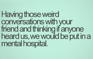 funny-friend-mental-hospital
